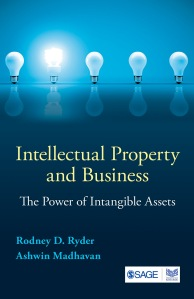 Bok: Intellectual Property and Business. The Power of Intangible Assets. Av Rodney D. Ryder och Ashwin Madhavan. 2014